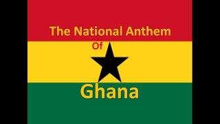 The National Anthem of Ghana Instrumental with Lyrics