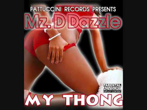 My Thong By: MzD Dazzle