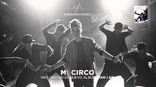 Abraham Mateo-Mi Circo (Audio)