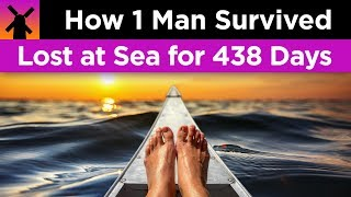 How 1 Man Survived Being Lost 438 Days at Sea