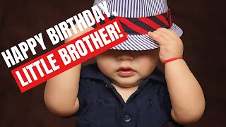 Birthday Wishes For Little Brother - This Birthday Message Will Put A Smile On His Face!