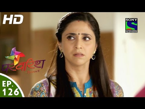 Parvarish--Season-2--परवरिश--Episode-126--17th-May-2016