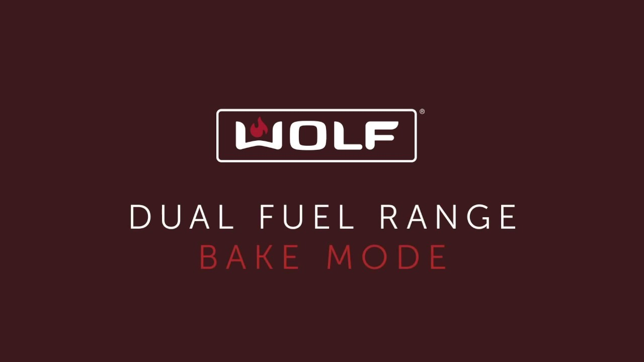 Wolf Dual Fuel Range - Bake Mode
