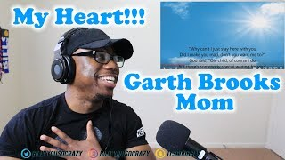 Garth Brooks Mom REACTION! I LOVE MY MOM SO MUCH THIS MADE ME EMOTIONAL