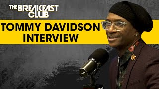 The Breakfast Club - Tommy Davidson Discusses Rough Childhood, Considers Himself The Michael Jordan Of Comedy + More