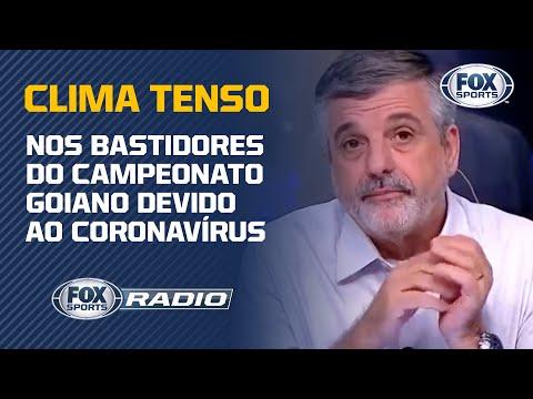 CLIMA TENSO NOS BASTIDORES DO CAMPEONATO GOIANO DEVIDO AO CORONAVÍRUS; Veja todas as informações