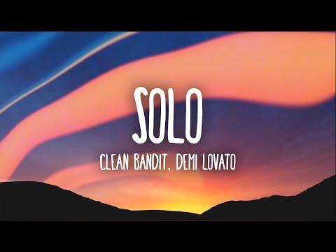 Clean Bandit, Demi Lovato - Solo (Lyrics)