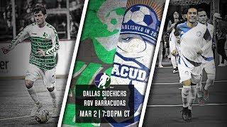Dallas Sidekicks vs RGV Barracudas