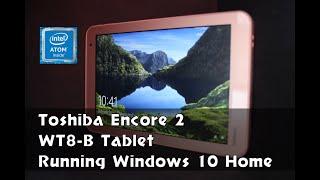 Toshiba Encore 2 WT8-B Tablet running Windows 10