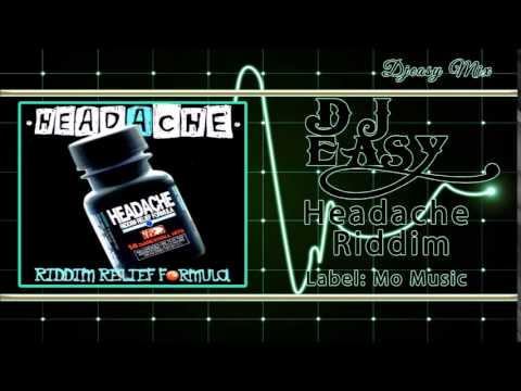 Headache Riddim Mix 1999 {Mo Music Production} mix by djeasy
