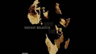 Strong Will Continue (With missing verse) - Nas & Damian Marley