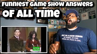 Funniest Game Show Answers Of All time | REACTION