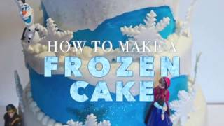 DISNEY FROZEN CAKE: Easy And Looks Amazing, Step By Step.