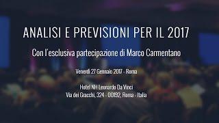 Analisi e Previsioni per il 2017 - Roma - 27 Gennaio 2017