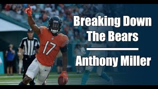Breaking Down the Bears: Anthony Miller