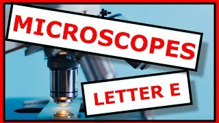 The Famous Microscope Letter E Slide