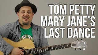 "How to play ""Mary Jane's Last Dance"" on Guitar - Tom Petty Guitar Lessons"