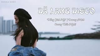[VIETSUB] [AUDIO] [LIVE] DÃ LANG DISCO《野狼disco》- DƯƠNG MỊCH ft ĐẰNG CÁCH NHĨ ft VƯƠNG THẦN NGHỆ