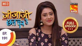 Jijaji Chhat Per Hai - Ep 191 - Full Episode - 2nd October, 2018
