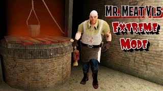 Mr. Meat Version 1.5 In Extreme Mode
