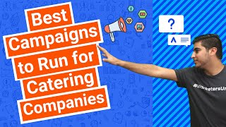 Best Campaigns to Run for Catering Companies – Facebook Ads, Google Ads or Both?