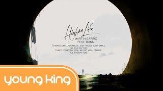 [Lyrics+Vietsub] High On Life - Martin Garrix feat. Bonn
