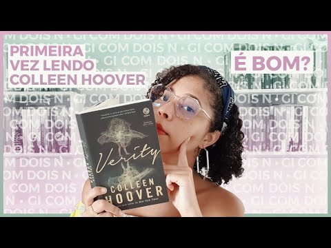 HORA DE COMENTAR: Verity, Collen Hoover | Gi com dois N