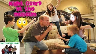 NIGHT GUARD AT THE MUSEUM GAME / That YouTub3 Family