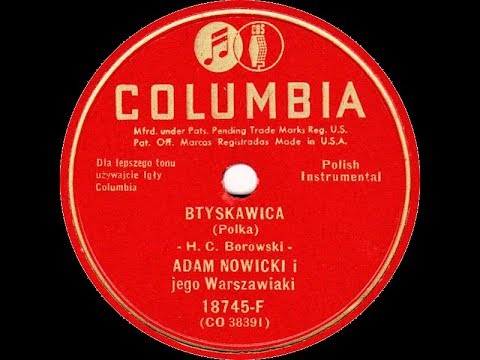 Polish 78rpm recordings, ~1943. COLUMBIA 18745-F. Błyskawica / Mój Jasieńku