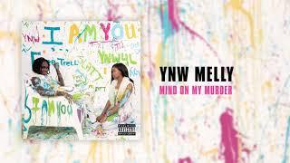 I Am You - YNW Melly