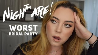 Worst Bridal Party .. EVER + GRWM | Client stories