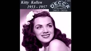 Kitty Kallen - Decca 45 RPM Records - 1953 - 1957