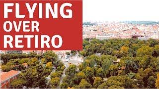 FLYING OVER RETIRO PARK
