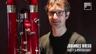 #meinbrucknerorchester: Folge#12, Johannes Wregg, Fagott & Kontrafagott