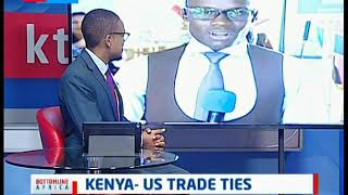 KENYA - US TRADE TIES | Bottomline Africa