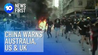 China Warns Australia, US & UK | 10 News First