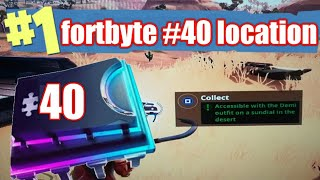 Fortnite fortbyte #40 location -accessible by demi outfit on a sundial in a desert