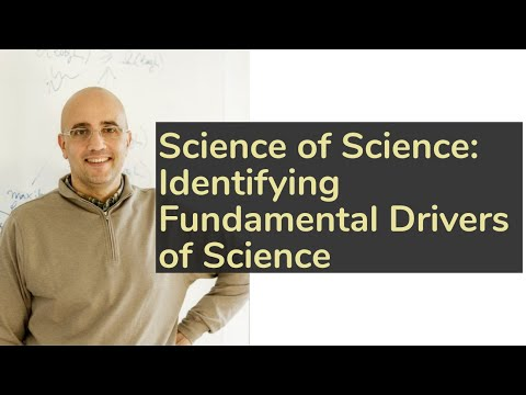 Identifying Fundamental Drivers of Science