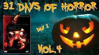 31 Days of Horror Vol.4 | Day 1: Nails (2003) | Unearthed Films