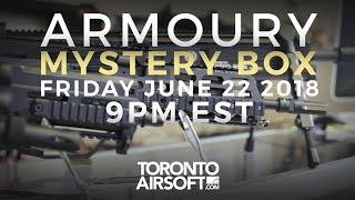THE ARMOURY MYSTERY BOX June 22 2018 $2000+ main prize!- TorontoAirsoft.com