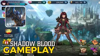 Shadow Blood Android Gameplay | Game Action RPG Graphic HD