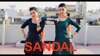 SANDAL | Sunanda Sharma | Sukh-E | Jaani | Dance Video By KANISHKA TALENT HUB