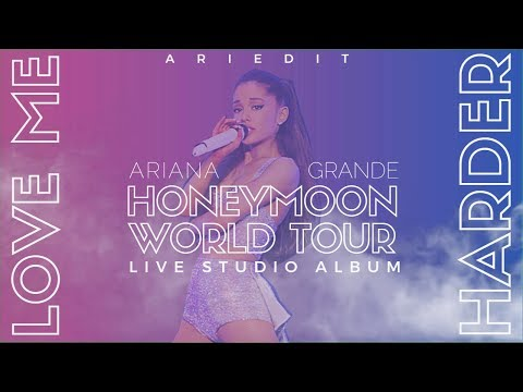 Ariana Grande - Love Me Harder (Live Studio Version W/ Note Changes) {Honeymoon Tour}