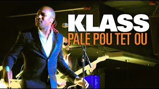 KLASS   Pale Pou Tet Ou (live) Boston