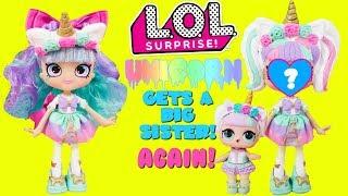 LOL Surprise BIG SISTER SHOW Unicorn Gets A Big Sister Again!