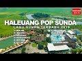 Haleuang Pop Sunda Lagu Sunda Terbaru 2019