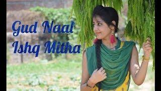 Gud Naal Ishq Mitha | Manmeet Arora Choreography | Ek Ladki Ko Dekha Toh Aisa Laga |