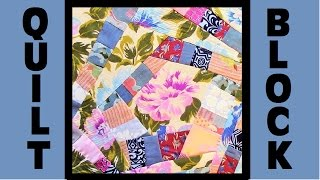 Quilt Block Party - Block 11: Mishmash:  - Crazy Quilt Block Tutorial