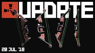 Compound bow!   Rust update 20th July 2018