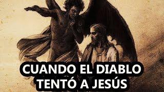 Cuando El Diablo Tentó A Jesús